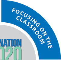 Destination 2020 - Focusing on the Classroom