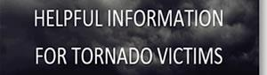 Helpful Information for Tornado Victims