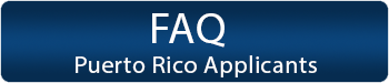 FAQs for Puerto Rico Applicants