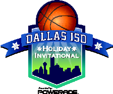 80th Annual Dallas ISD Holiday Invitational ( Brackets, Apps, & More )