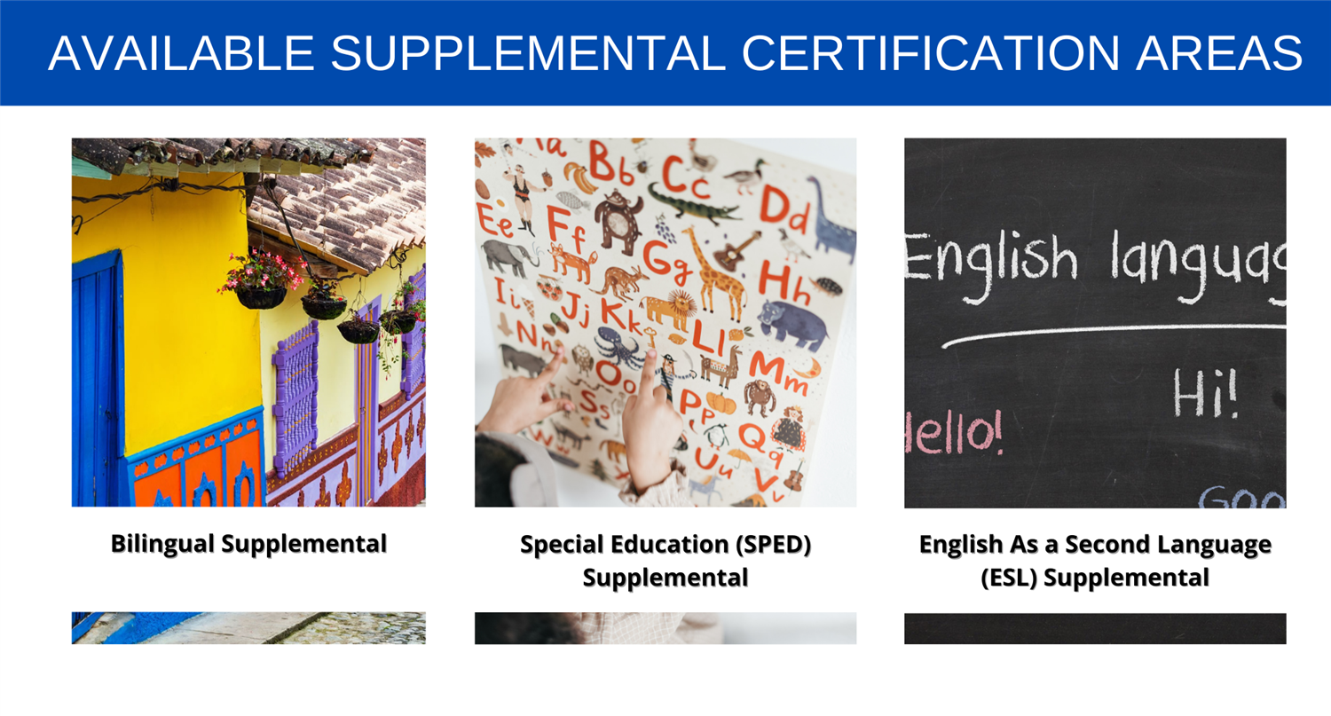 Bilingual- SPED- ESL Supplemental Certification Areas