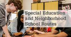 Neighborhood Schools/Special Education Bus Routes