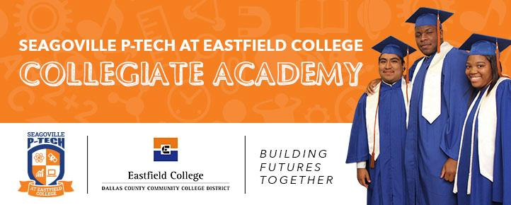 Seagoville P-TECH at Eastfield College