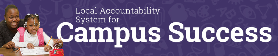 Local Accountability System for Campus Success
