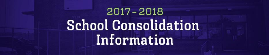 201-2018 School Consolidation Information