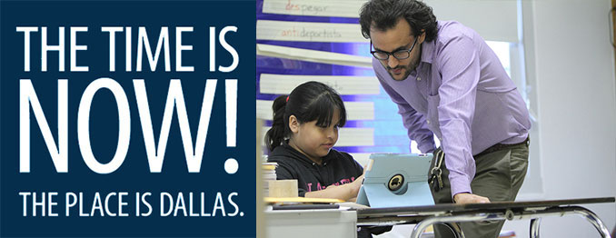 Careers at Dallas ISD - The Time is Now!