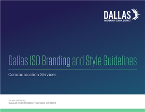 Dallas ISD Branding Style Guidelines