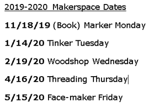 Makerspace Dates