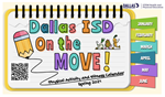 Dallas ISD On the Move Calendar