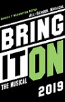 Bring It On! The All School Musical - Thursday, September 12, 2019  at 7 PM - 10 PM Opening Night
