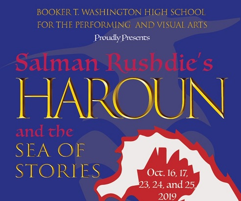 Booker T. Washington HSPVA Proudly Presents Salman Rushdie's HAROUN and the Sea of Stories
