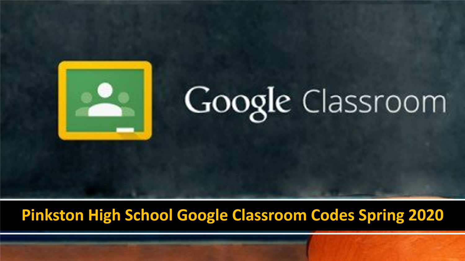 Pinkston High School Teacher Google Classroom Codes Spring 2020