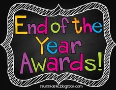 End of Year Awards Day!