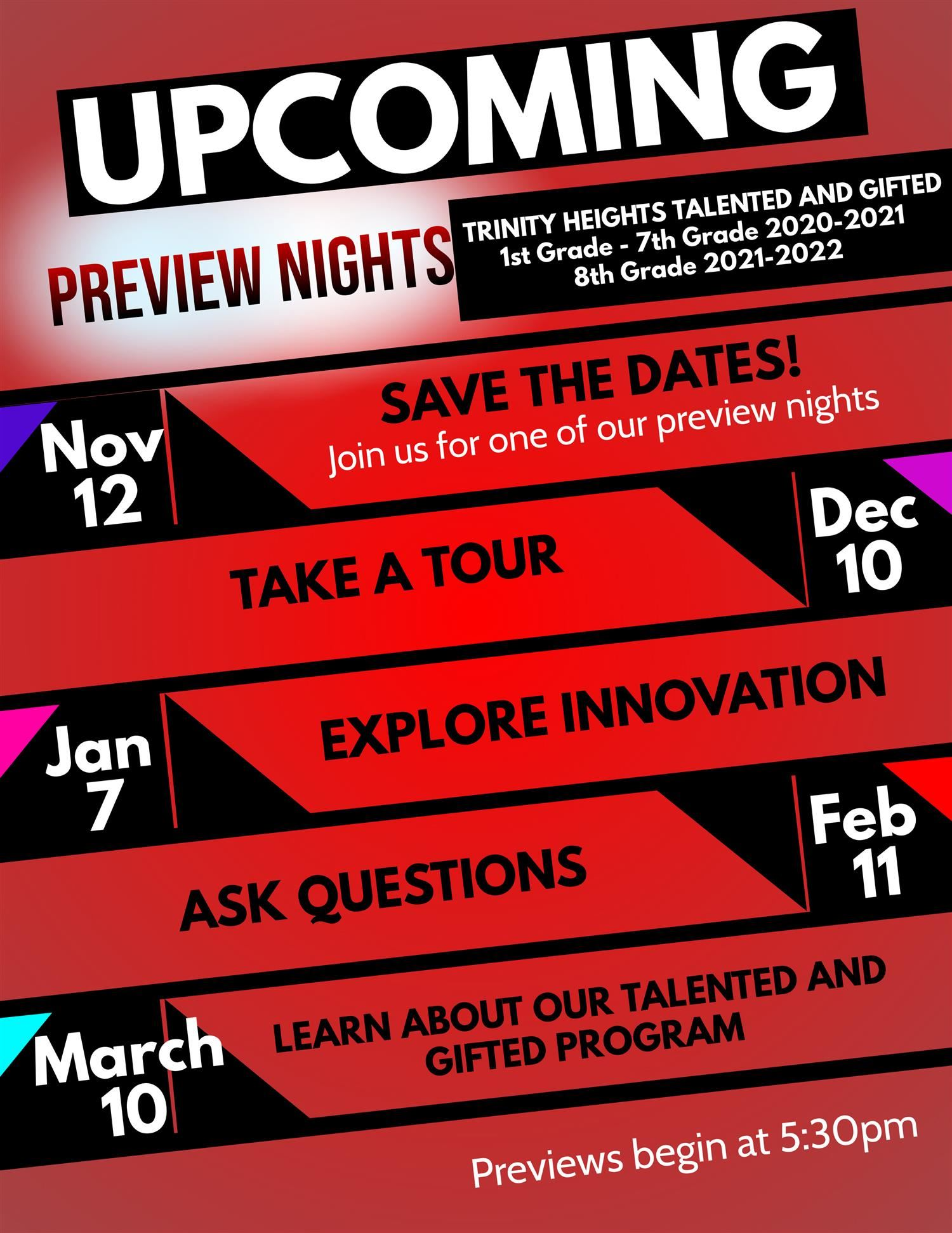 Join Us! Please mark your calendars for our upcoming preview nights!