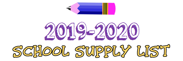2019-2020 School Supplies List