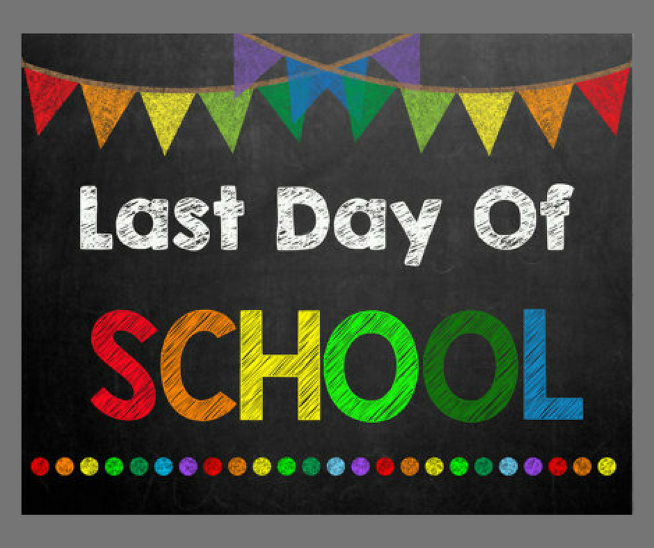 Last Day of the 2017-2018 School Year!