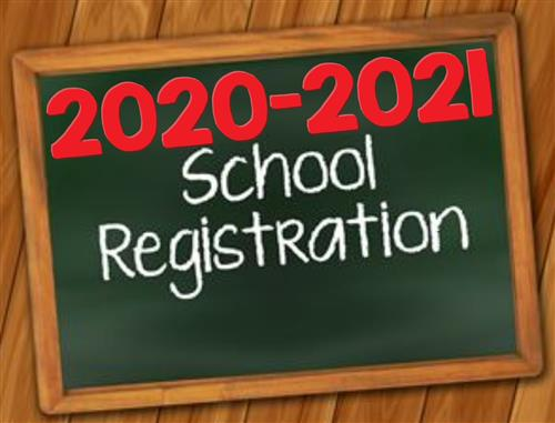 2020 - 2021 School Registration