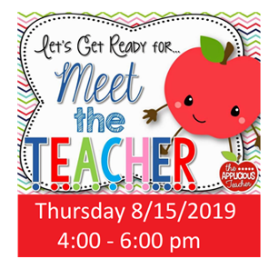 Meet the Teacher Night - Aug. 15, 4-6 p.m.