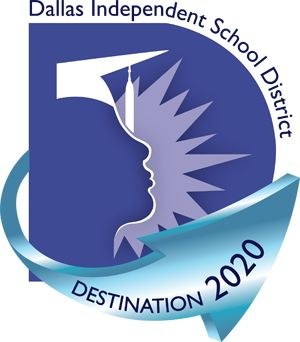 Dallas ISD - Destinatation 2020