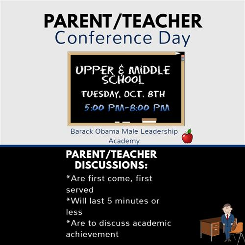 Parent Conference: October 8th, 2019 5pm -8pm
