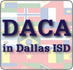 DACA in Dallas ISD