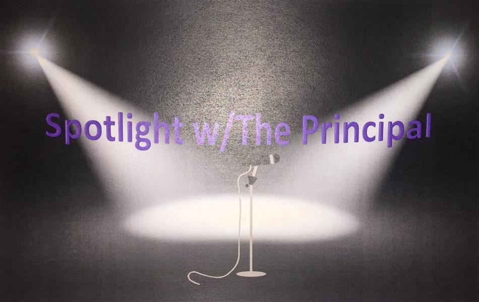 Spotlight w/The Principal Series