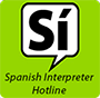 Spanish Interpreter Hotline